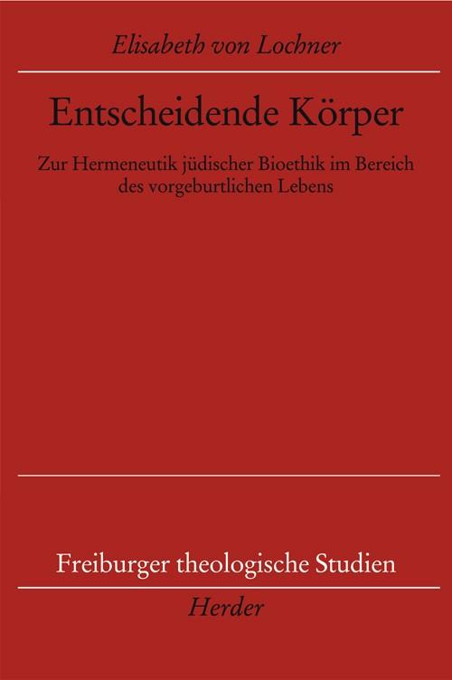 Entscheidende Körper | Lochner, 2008 | Buch (Cover)