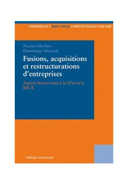 Abbildung von Merlino / Morand | Fusions, acquisitions et restructurations d´entreprises | 2009 | Aspects fiscaux suite à la LFu...