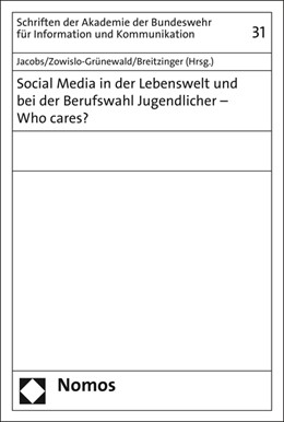Abbildung von Jacobs / Zowislo-Grünewald   Social Media in der Lebenswelt und bei der Berufswahl Jugendlicher - Who cares?   1. Auflage   2016   31   beck-shop.de