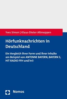Abbildung von Simon / Altmeppen | Hörfunknachrichten in Deutschland | 1. Auflage | 2016 | beck-shop.de
