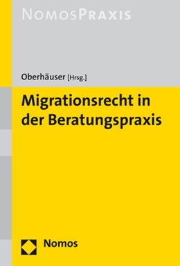 Abbildung von Oberhäuser (Hrsg.) | Migrationsrecht in der Beratungspraxis | 2019