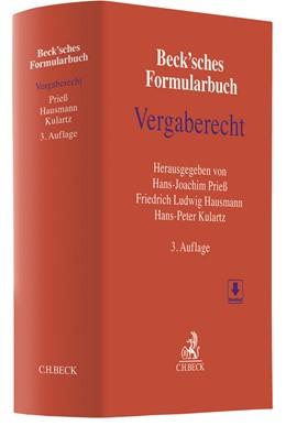 Abbildung von Beck'sches Formularbuch Vergaberecht | 3., überarbeitete Auflage | 2018
