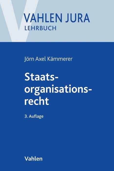 Staatsorganisationsrecht | Kämmerer | 3., neu bearbeitete Auflage, 2016 | Buch (Cover)