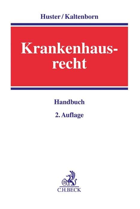Krankenhausrecht | Huster / Kaltenborn | 2. Auflage, 2017 | Buch (Cover)
