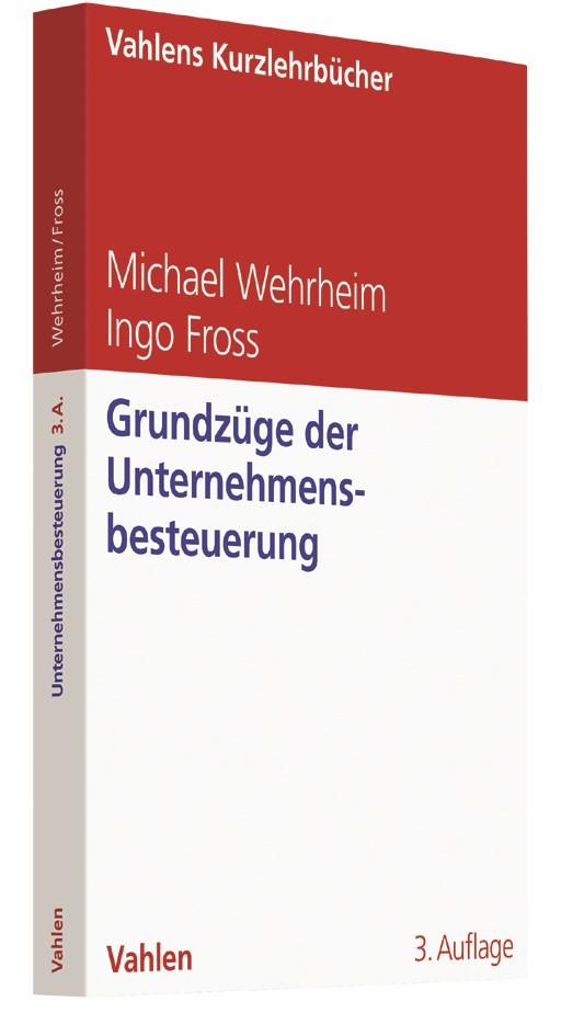 Grundzüge der Unternehmensbesteuerung | Wehrheim / Fross | 3. Auflage, 2018 | Buch (Cover)