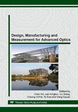 Abbildung von Chen / Lee / Liu / Cheung / To / Wang | Design, Manufacturing and Measurement for Advanced Optics | 2016 | This book comprises 36 papers ...