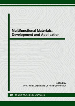 "Abbildung von Kurzina / Godymchuk | Multifunctional Materials: Development and Application | 2016 | The special issue ""Advanced Ma..."