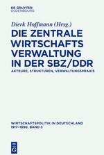 Wirtschaftspolitik in Deutschland 1917–1990 | Abelshauser / Fisch / Hoffmann / Holtfrerich / Ritschl, 2016 | Buch (Cover)