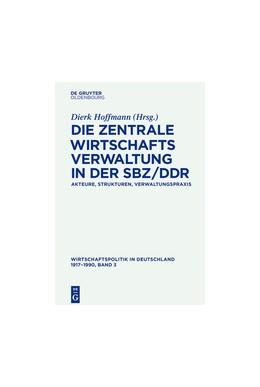 Abbildung von Abelshauser / Fisch | Wirtschaftspolitik in Deutschland 1917–1990 | 1. Auflage | 2016 | beck-shop.de