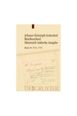 Abbildung von Döring † / Menzel / Otto / Schlott   Gottsched, Johann Christoph: Briefwechsel   2016   März 1744 - September 1745