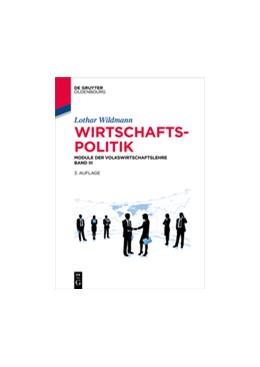 Abbildung von Wildmann | Wirtschaftspolitik | 3rd updated edition | 2016 | Module der Volkswirtschaftsleh...