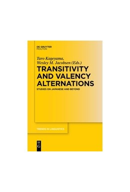 Abbildung von Kageyama / Jacobsen | Transitivity and Valency Alternations | 2016 | Studies on Japanese and Beyond | 297