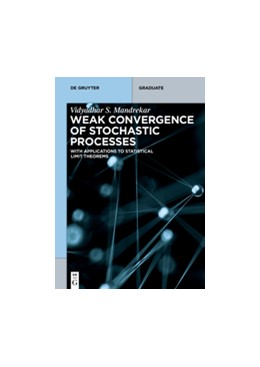 Abbildung von Mandrekar | Weak Convergence of Stochastic Processes | 1. Auflage | 2016 | beck-shop.de