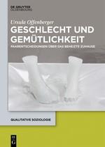 Abbildung von Offenberger   Geschlecht und Gemütlichkeit   2016