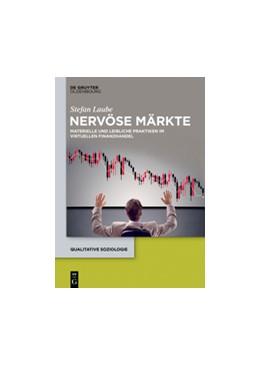 Abbildung von Laube | Nervöse Märkte | 2016 | Materielle und leibliche Prakt... | 22