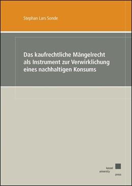 Abbildung von Sonde | Das kaufrechtliche Mängelrecht als Instrument zur Verwirklichung eines nachhaltigen Konsums | 1. Auflage | 2016 | beck-shop.de
