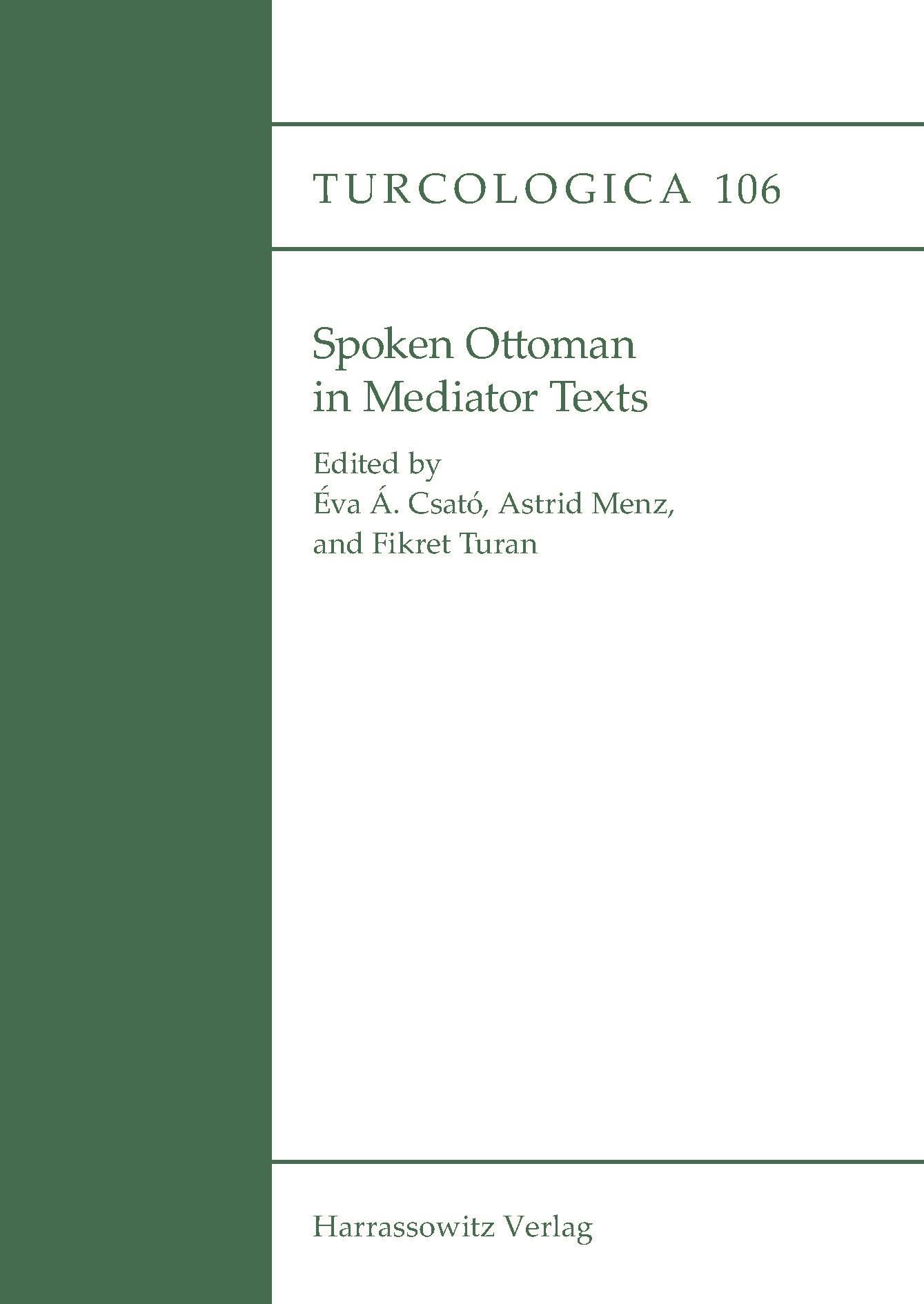 Abbildung von Menz / Csató / Turan   Spoken Ottoman in Mediator Texts   2016