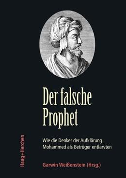 Abbildung von Weißenstein | Der falsche Prophet | 1. Auflage | 2016 | beck-shop.de
