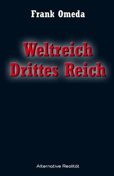 Weltreich Drittes Reich | Omeda, 2016 | Buch (Cover)