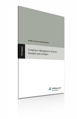 Abbildung von Schlegel / Vieregge | Compliance-Management-Systeme - Standard und Leitfaden | 2015 | TR CMS 101:2015 und TR CMS 100...