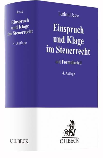 Einspruch und Klage im Steuerrecht | Jesse | 4., neubearbeitete und erweiterte Auflage, 2017 | Buch (Cover)