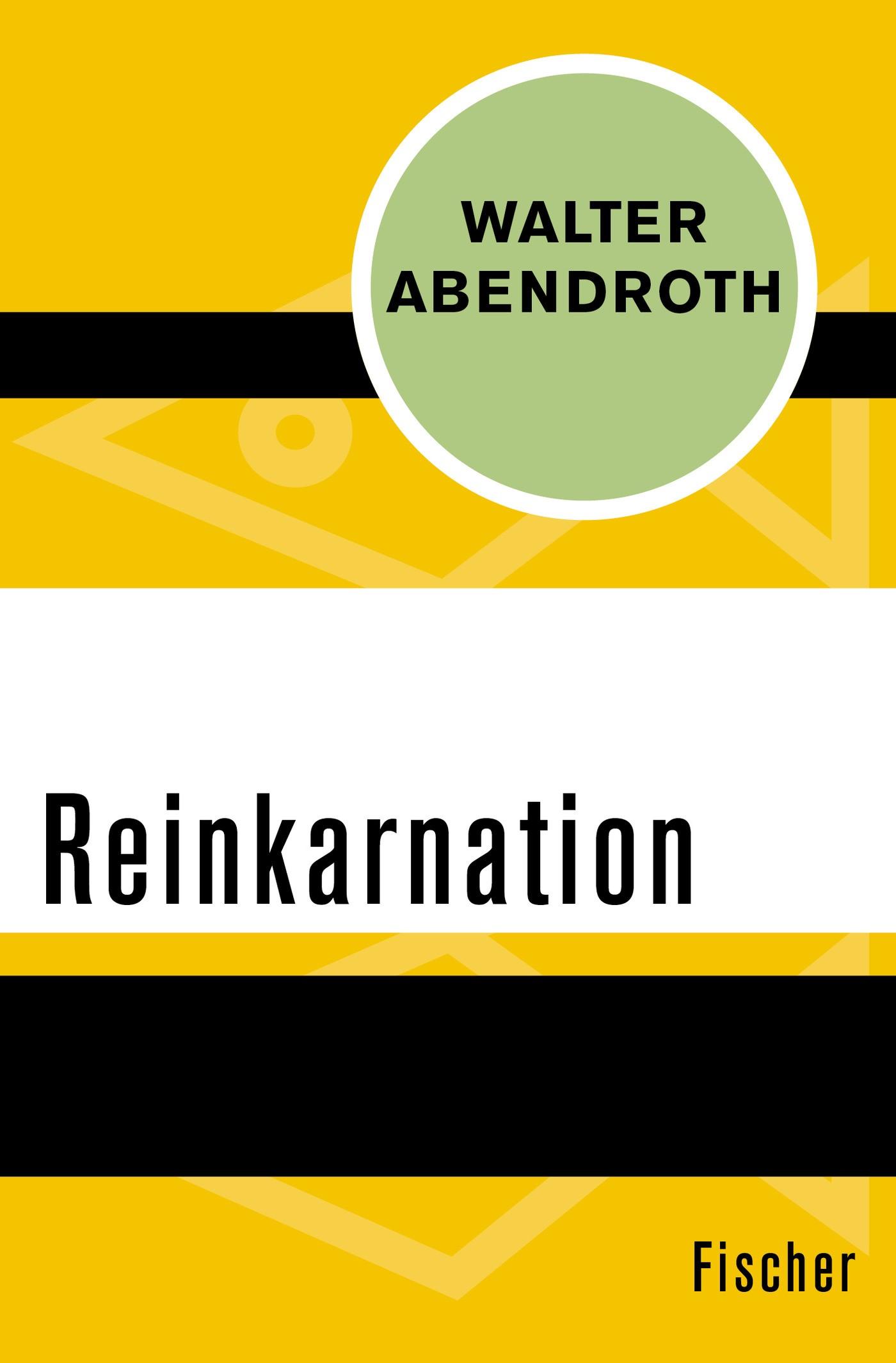 Abbildung von Abendroth | Reinkarnation | 1. Auflage | 2016
