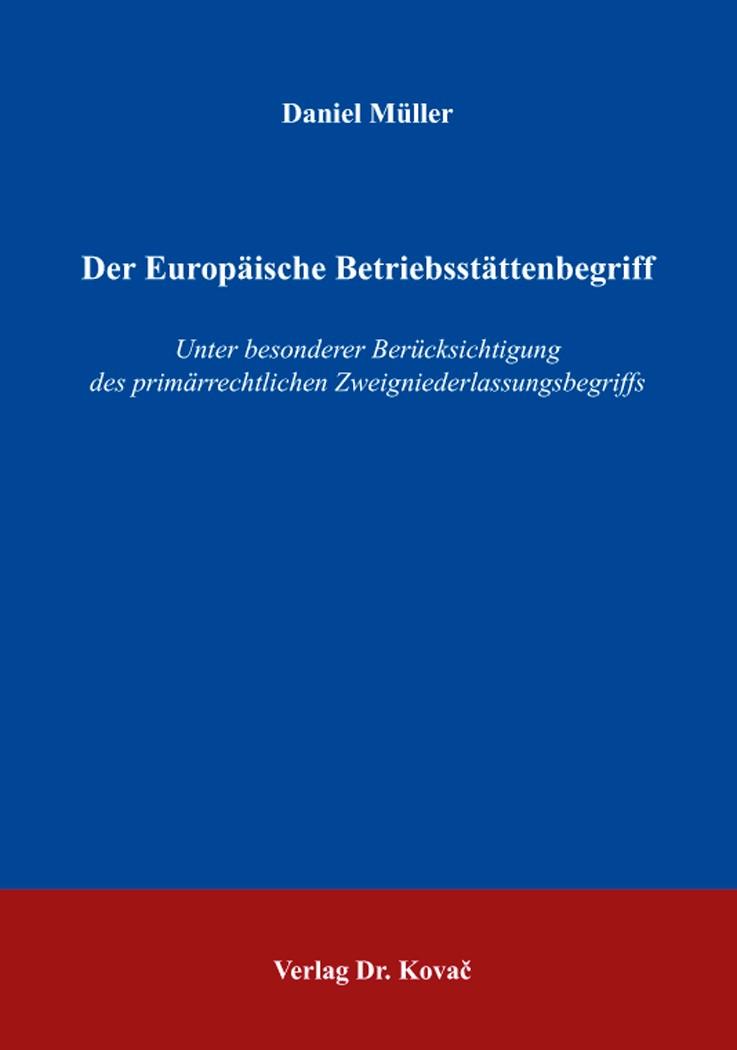 Der Europäische Betriebsstättenbegriff | Müller, 2016 | Buch (Cover)