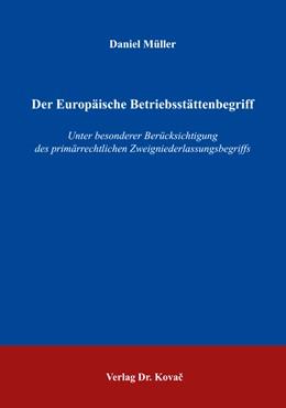 Abbildung von Müller | Der Europäische Betriebsstättenbegriff | 2016 | Unter besonderer Berücksichtig... | 370