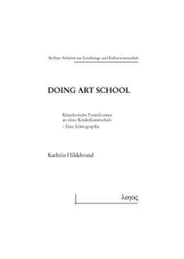 Abbildung von Hildebrand   Doing Art School   1. Auflage   2016   73   beck-shop.de