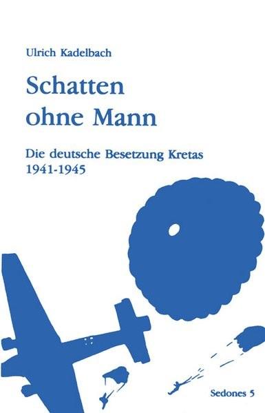 Schatten ohne Mann | Kadelbach, 2002 | Buch (Cover)
