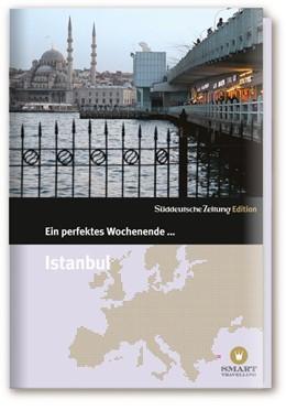 Abbildung von Ein perfektes Wochenende in... Istanbul   7. Auflage   2015   beck-shop.de