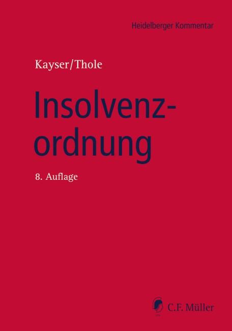 Insolvenzordnung   Kayser / Thole (Hrsg.)   8., neu bearbeitete Auflage, 2016   Buch (Cover)