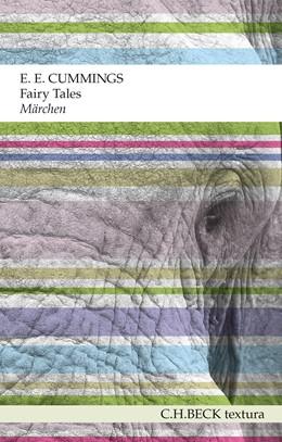 Abbildung von Cummings, Edward Estlin | Fairy Tales. Märchen | 2. Auflage | 2016 | beck-shop.de