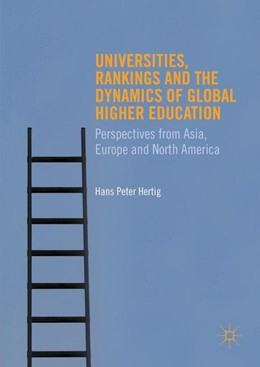 Abbildung von Hertig | Universities, Rankings and the Dynamics of Global Higher Education | 1st ed. 2016 | 2016 | Perspectives from Asia, Europe...