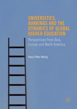 Abbildung von Hertig | Universities, Rankings and the Dynamics of Global Higher Education | 1. Auflage | 2016 | beck-shop.de