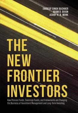 Abbildung von Singh Bachher / Dixon | The New Frontier Investors | 1. Auflage | 2016 | beck-shop.de