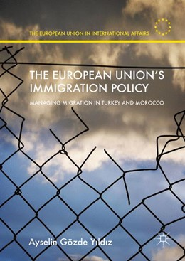 Abbildung von Yildiz   The European Union's Immigration Policy   1st ed. 2016   2016   Managing Migration in Turkey a...