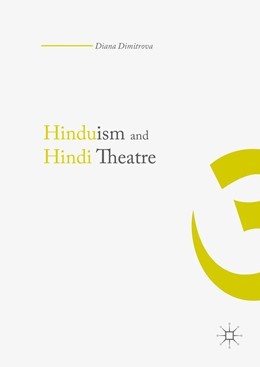 Abbildung von Dimitrova | Hinduism and Hindi Theater | 1st ed. 2016 | 2016