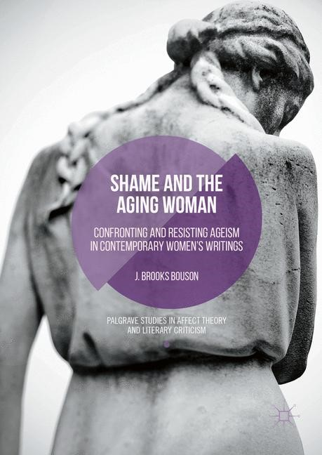 Shame and the Aging Woman | Bouson | 1st ed. 2016, 2016 | Buch (Cover)