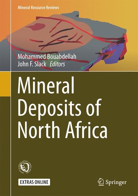 Mineral Deposits of North Africa | Bouabdellah / Slack | 1st ed. 2016, 2016 | Buch (Cover)