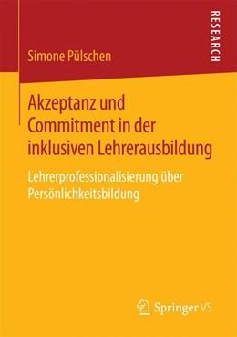 Abbildung von Pülschen | Akzeptanz und Commitment in der inklusiven Lehrerausbildung | 1. Auflage | 2016 | beck-shop.de