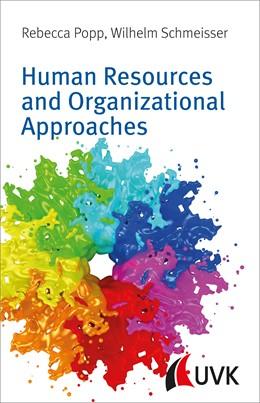 Abbildung von Popp / Schmeisser | Human Resources and Organizational Approaches | 2016