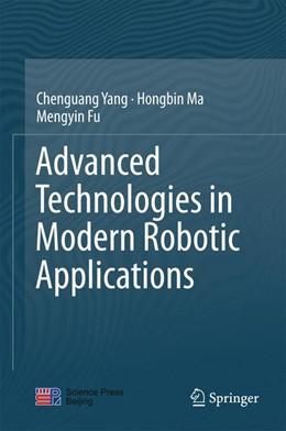 Abbildung von Yang / Ma / Fu | Advanced Technologies in Modern Robotic Applications | 1st ed. 2016 | 2016