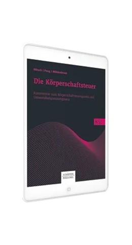 Abbildung von Dötsch / Jost | Die Körperschaftsteuer: KSt | 1. Auflage | | beck-shop.de