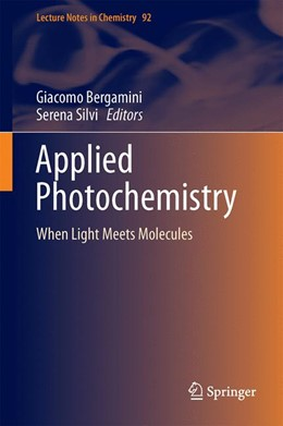 Abbildung von Bergamini / Silvi | Applied Photochemistry | 1st ed. 2016 | 2016 | When Light Meets Molecules | 92