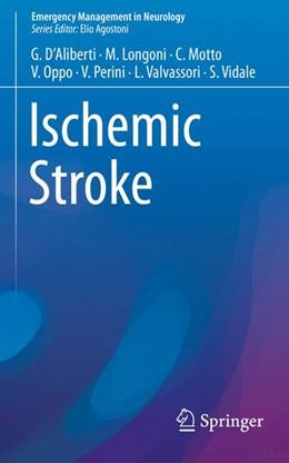 Abbildung von D'Aliberti / Longoni   Ischemic Stroke   1. Auflage   2016   beck-shop.de