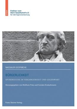 Abbildung von Pyta / Kretschmann | Bürgerlichkeit | 1. Auflage | 2016 | beck-shop.de