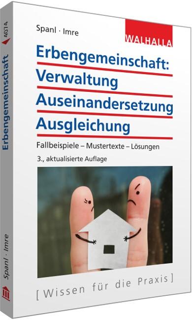 Erbengemeinschaft: Verwaltung - Auseinandersetzung - Ausgleichung | Spanl / Imre | 3., neu bearbeitete Auflage, 2016 | Buch (Cover)