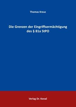 Abbildung von Kreuz | Die Grenzen der Eingriffsermächtigung des § 81a StPO | 1. Auflage | 2016 | 12 | beck-shop.de