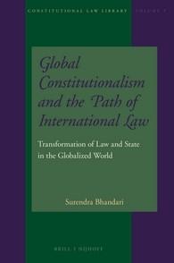 Abbildung von Bhandari   Global Constitutionalism and the Path of International Law   2016